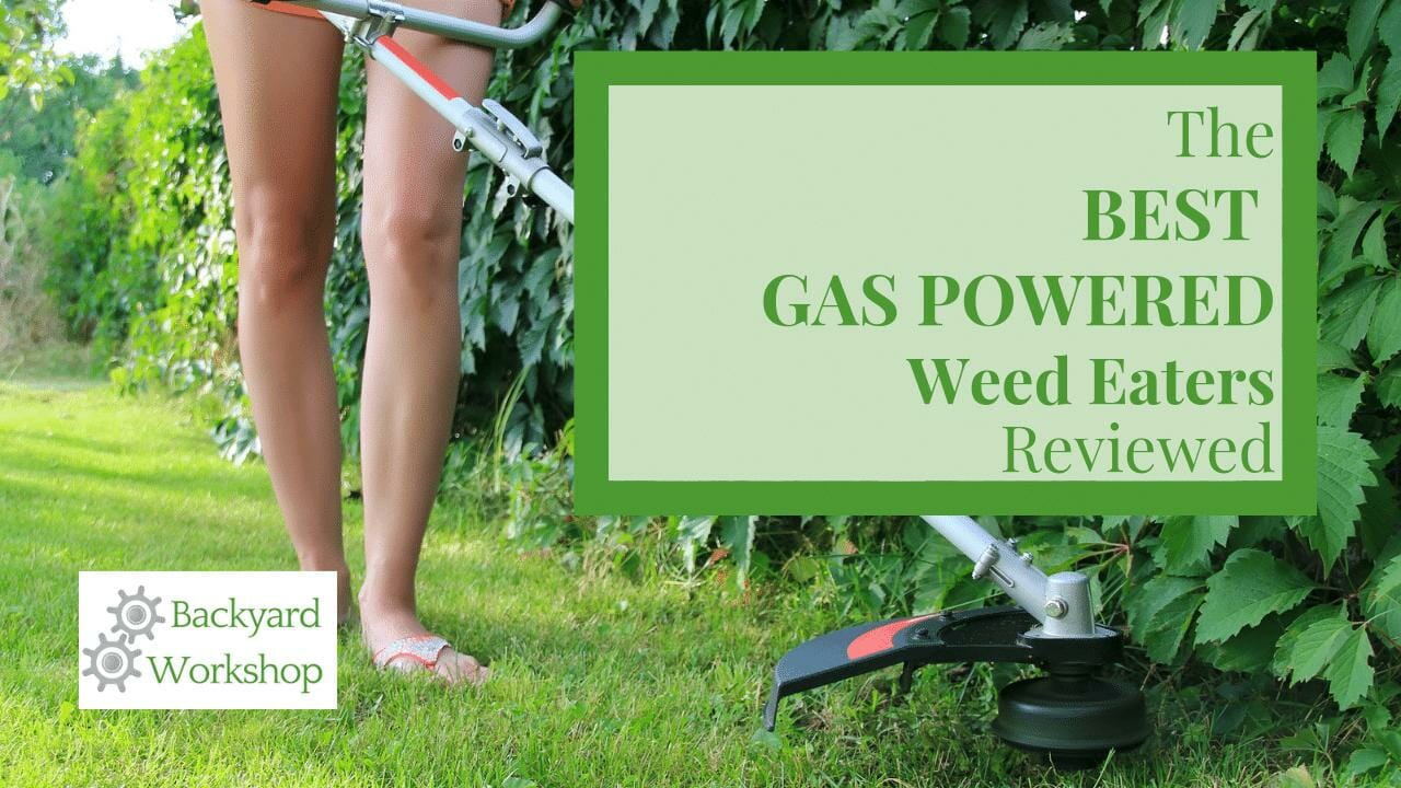 Gas Powered Weed Eaters
