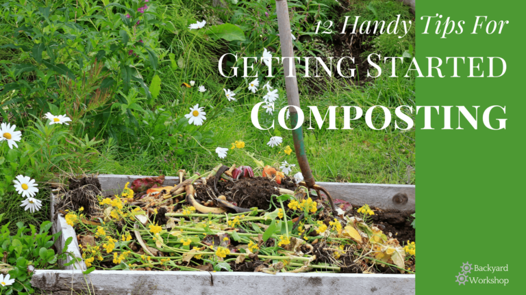 12 Handy Tips For Getting Started In Composting