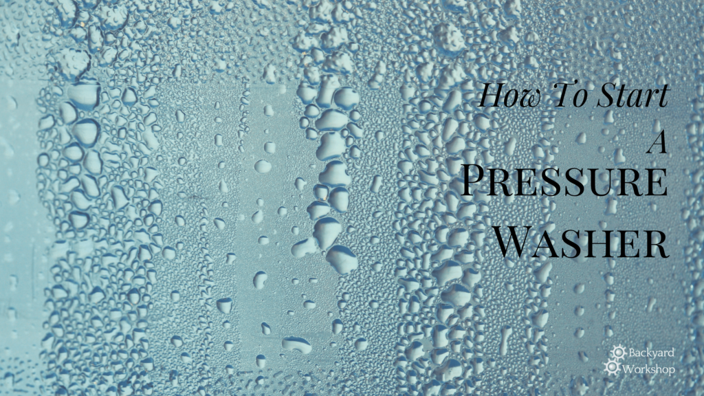 how to start a power washer